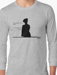 Never Complain.  Never Explain Long Sleeve T-Shirt
