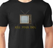 Kill Your Television Unisex T-Shirt