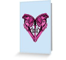 Love Is Death Heart Weapons Greeting Card