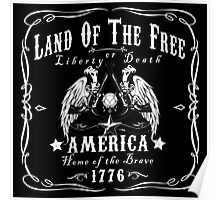 Land of the Free Home of the Brave America Poster