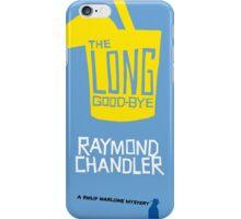 the long goodbye iPhone Case/Skin