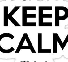 I cant keep calm Im a BENZO Sticker