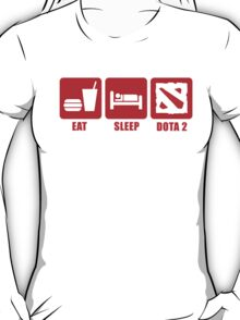Eat, Sleep, DOTA 2 T-Shirt