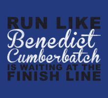 Run Like Benedict Cumberbatch is Waiting at the Finish Line by getgoing