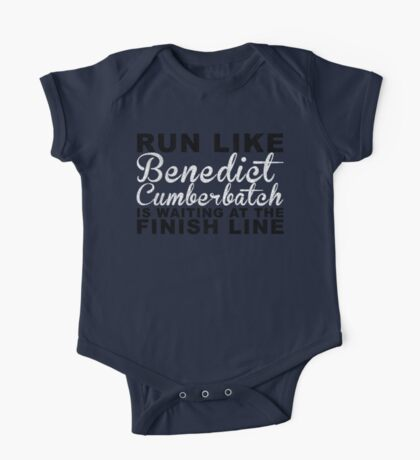 Run Like Benedict Cumberbatch is Waiting at the Finish Line One Piece - Short Sleeve