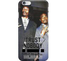 Pac & Snoop - Trust Nobody iPhone Case/Skin