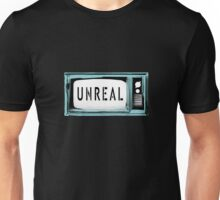 Unreal TV Unisex T-Shirt