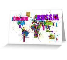 Paint Splashes Text Map of the World Greeting Card