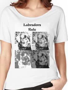 Labradors Rule Women's Relaxed Fit T-Shirt