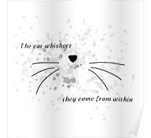 Dan & Phil |The cat whiskers- they come from within Poster