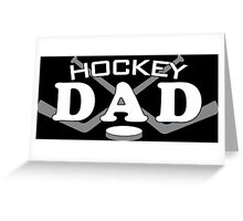 hockey dad Greeting Card
