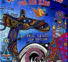 A Coloring Book for Big Kids - 2nd Edition by PhilLewis