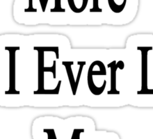 I Love English More Than I Ever Loved My Ex-Husband  Sticker