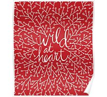 Wild at Heart – Red & White Poster