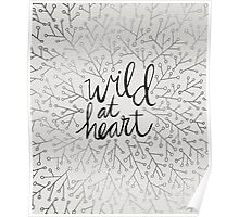 Wild at Heart – Silver Poster