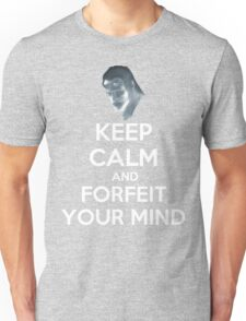 FORFEIT YOUR MIND Unisex T-Shirt