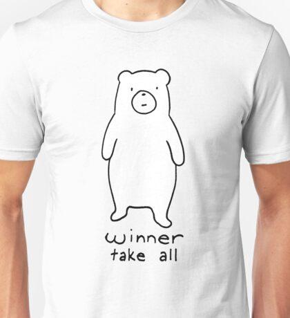 Winner take all - cuddly bear Unisex T-Shirt