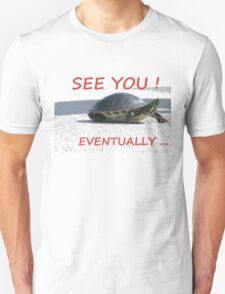 Turtle on the move! T-Shirt