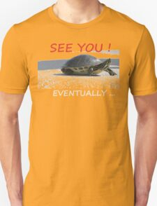 Turtle on the move! Unisex T-Shirt