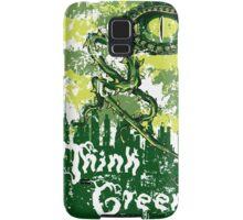 Think Green Samsung Galaxy Case/Skin