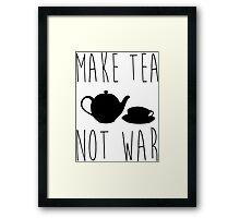 Tea Not War Framed Print