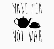 Tea Not War Unisex T-Shirt