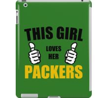 THIS GIRL LOVES HER PACKERS iPad Case/Skin