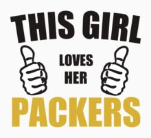 THIS GIRL LOVES HER PACKERS Kids Clothes