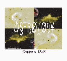 Astrology Happens Daily by richardredhawk