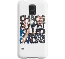 Chaos Is What Killed the Dinosaurs Darling Samsung Galaxy Case/Skin