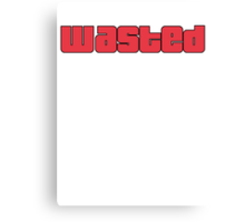 Wasted Canvas Print
