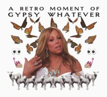Mariah Carey 'A Retro Moment of Gypsy Whatever' by chasinglights