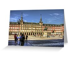 The place to be in Madrid Greeting Card