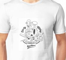 Dirty Filthy Barbers Unisex T-Shirt