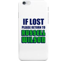 IF LOST PLEASE RETURN TO RUSSELL WILSON iPhone Case/Skin