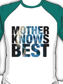 Mother Knows Best (Norma) T-Shirt
