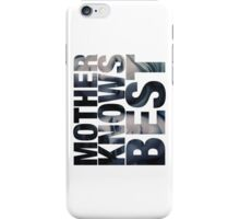 Mother Knows Best (Season Two) iPhone Case/Skin
