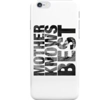 Mother Knows Best (Mother's Corpse) iPhone Case/Skin