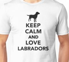 Keep calm and love Labradors Unisex T-Shirt