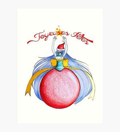 Joyeuses Fetes ! (Happy Holidays !) Art Print