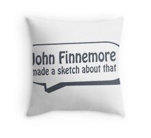 John Finnemore made a sketch about that Throw Pillow