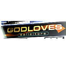 God Loves? Photographic Print