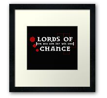 Lords of Chance Framed Print