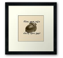 Plant Your Trees Framed Print