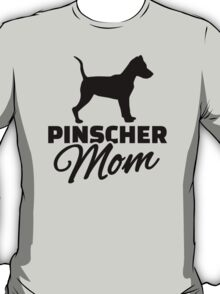 Pinscher Mom T-Shirt