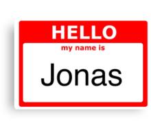 My name is Jonas Canvas Print