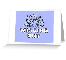 Wigging Out Greeting Card