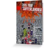 Tour of Sufferlandria 2015 Greeting Card