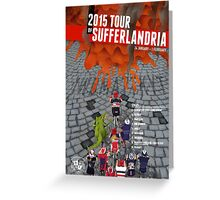 Tour of Sufferlandria 2015 Greeting Card