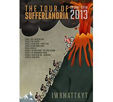 Tour of Sufferlandria 2013 Photographic Print